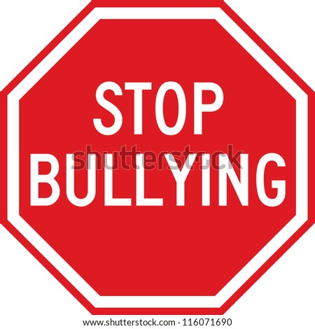 A red sign which reads STOP BULLYING