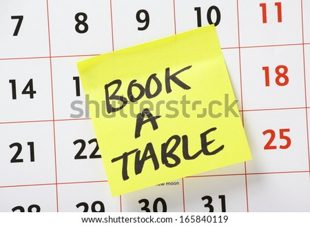 A Reminder To Book A Table Or Make A Reservation For