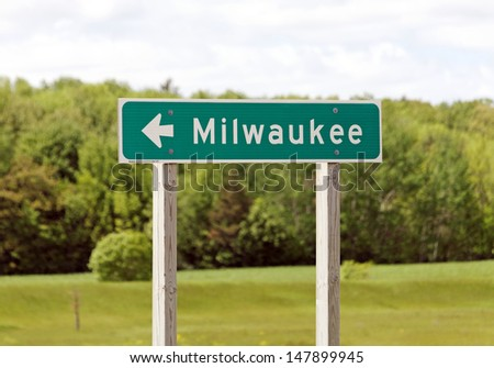 A road sign marking the way to Milwaukee, Wisconsin.