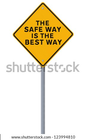 A road sign with a safety reminder (isolated on white)