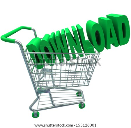 A shopping cart with the word Download in it to illustrate purchasing online files or documents and downloading them to your computer over the Internet