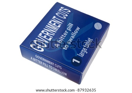 A single blue medication packagewith the words 'government cuts a bitter pill to swallow' arranged over white.