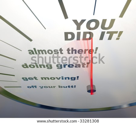 A speedometer showing the words You Did It!