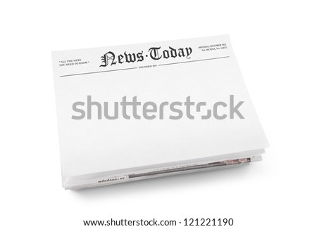 "A stack of newspapers with headline ""News Today"" and blank space for information. Isolated on white."