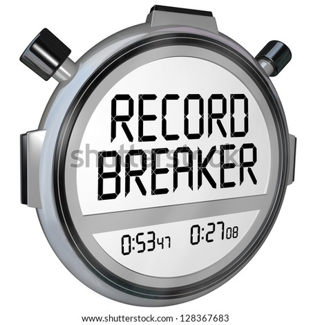A stopwatch or timer clock with words Record Breaker to illustrate a new personal best or winning time - stock photo