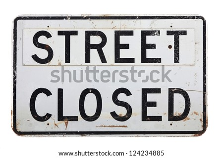 a street closed sign on a white background