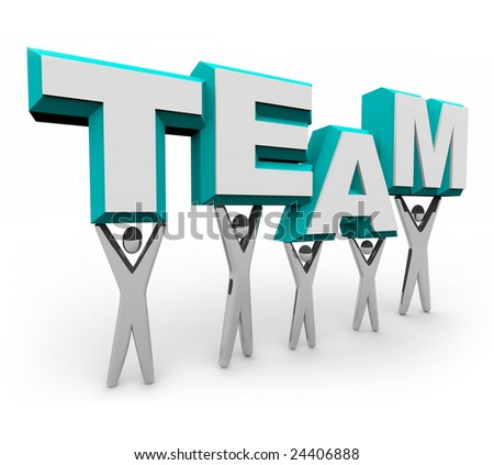A team of people works together to raise the word Team