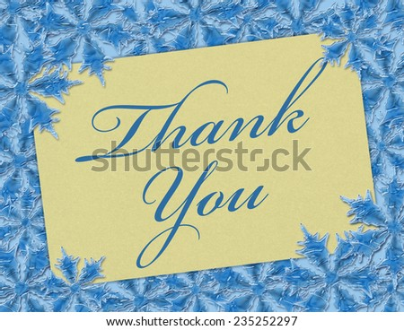 A Thank You card, A Card with words Thank You over blue snowflakes