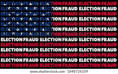 A USA ELECTION FRAUD text illustration about the alleged election controversy aligned with the red, white and blue stars and stripes of the American Flag Stock fotó ©