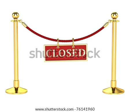 A velvet rope barrier, with a closed sign Isolated on white background
