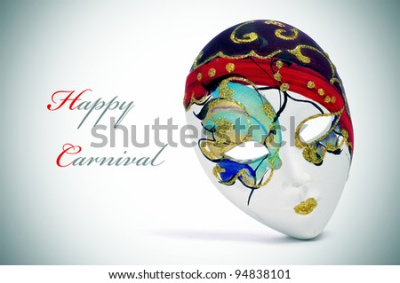a venetian carnival mask and the sentence happy carnival