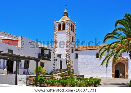 a view of Cathedral Church of Saint Mary of Betancuria in Fuerteventura, Canary Islands, Spain