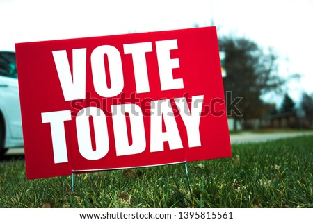 A vote today sign urging people to the polls in November. Stock photo ©