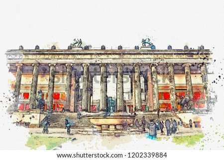 A watercolor sketch or an illustration. Old Museum or Altes Museum. Art museum in Berlin on the Museum island.