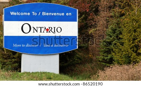 A welcome sign at the entrance to the Ontario province of Canada.