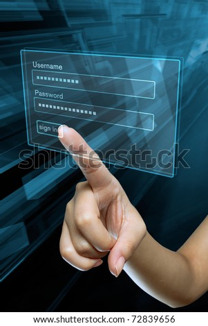 a woman hand sign in  login and password on a computer screen