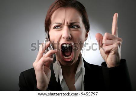 A woman screaming on the phone