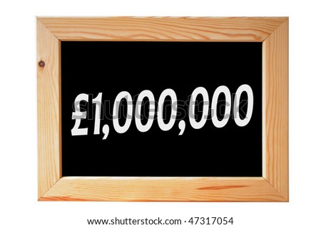 A wooden framed chalkboard with one million pounds written in white letters