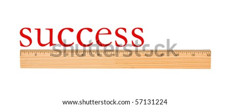A wooden ruler with success on it isolated on a white background, Measurement of success