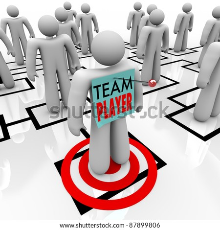 A worker marked Team Player is identified as one of the best people in an organizational chart and stands on a bulls eye to indicated he has been targeted as a top performer
