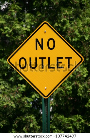 A yellow diamond shaped sign reading No Outlet