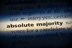absolute majority word in a dictionary. absolute majority concept, definition.