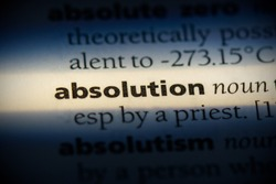 absolution word in a dictionary. absolution concept, definition.