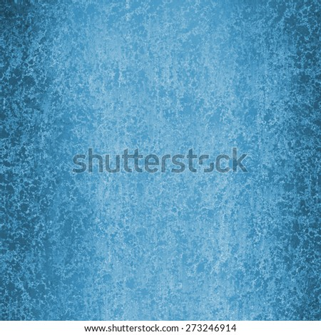 abstract blue background with textured white sponge grunge. distressed blue background
