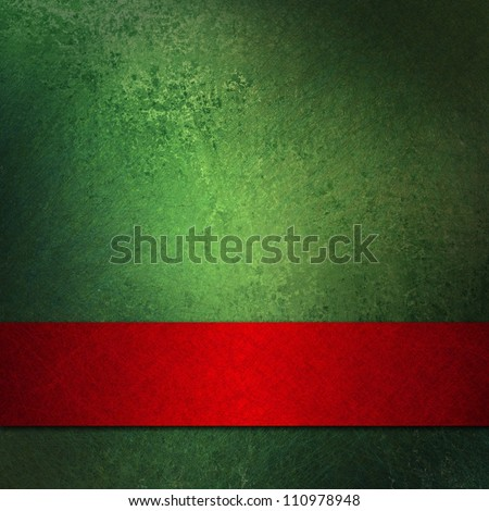 abstract Christmas background or green background design layout of elegant old vintage grunge background textured wall with blank dark red ribbon wrap on bottom frame for brochure ad or web template