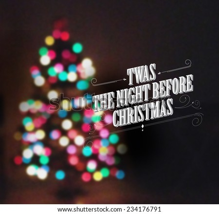 abstract christmas tree lights/ background/twas the night before christmas - Shutterstock ID 234176791