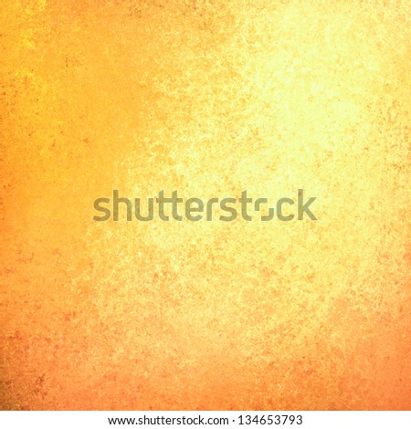 abstract gold background yellow orange, light faint vintage grunge background texture gold yellow paper layout design, warm background bright sunny halloween fall background autumn color paint wall