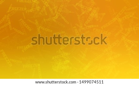 Abstract image with a randomly scattered word FREEZER on a background with Signal Yellow, Deep Orange color. Template for advertising and commercials.