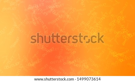 Abstract image with randomly placed words OUTLET on a background with Orange color. Wallpapers on the desktop computer.