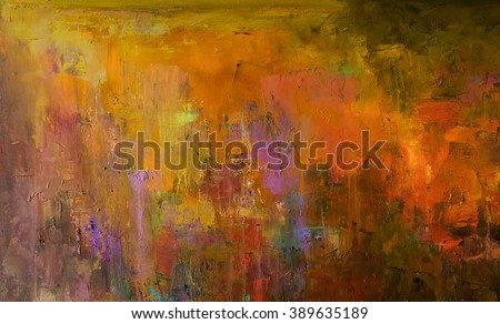 Abstract oil painting background. Oil on canvas. Hand drawn oil painting.Color texture. Fragment of artwork. Brushstrokes of paint. Modern art. Contemporary art. Colorful canvas. Watercolor drips