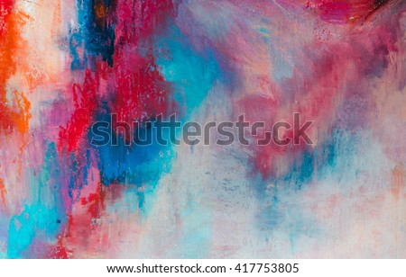 Abstract oil painting background. Oil on canvas texture. oil painting.Color texture. Fragment of artwork. Brushstrokes of paint. Modern art. Contemporary art. Colorful canvas. Watercolor drips