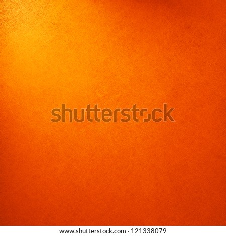 abstract orange background light yellow corner spotlight, faint dark orange vintage grunge background texture orange paper layout design for warm colorful background, rich bright hot sunny color