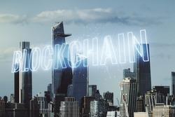 Abstract virtual blockchain technology hologram on New York city skyline background. digital money transfers and decentralization concept. Multiexposure