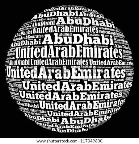 Abu Dhabi capital city of United Arab Emirates info-text graphics and arrangement concept on black background (word cloud)
