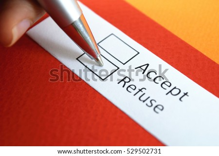 Accept or refuse? Refuse