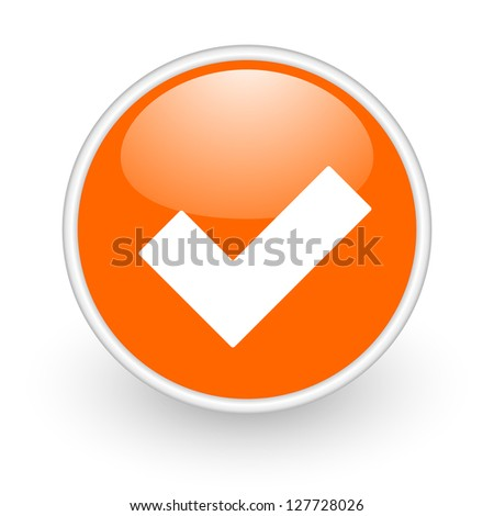 accept orange circle glossy web icon on white background