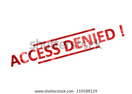 access denied - stock photo