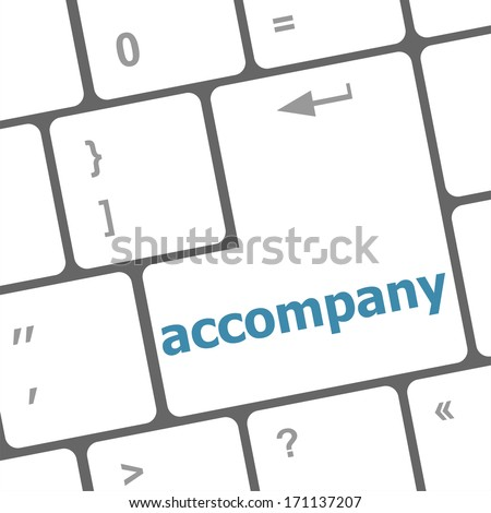 accompany on computer keyboard key enter button