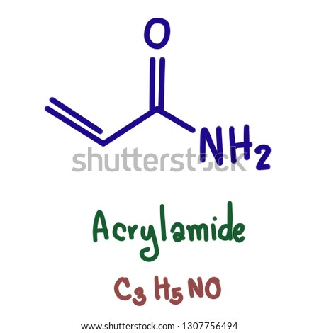 Acrylamide is an organic compound with the chemical formula CH₂=CHCNH₂. It is a white odorless solid, soluble in water and several organic solvents. It is produced industrially as a precursor.