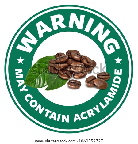 Acrylamide warning sign