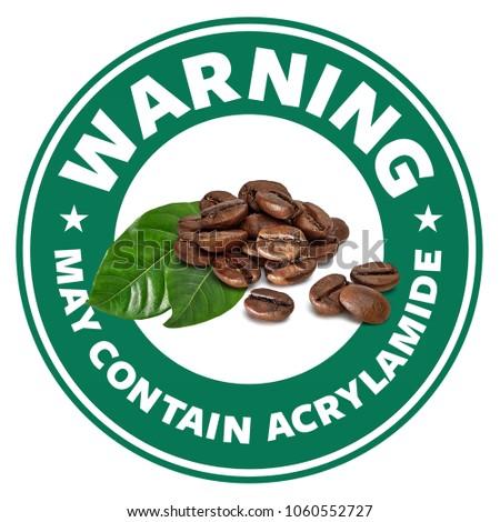 Acrylamide warning sign isolated on white background