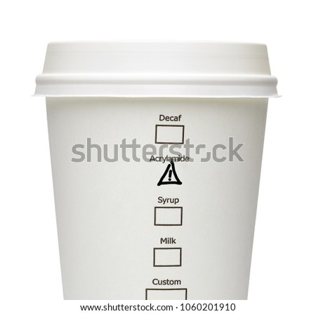 Acrylamide warning sign on takeaway coffee cup including clipping path