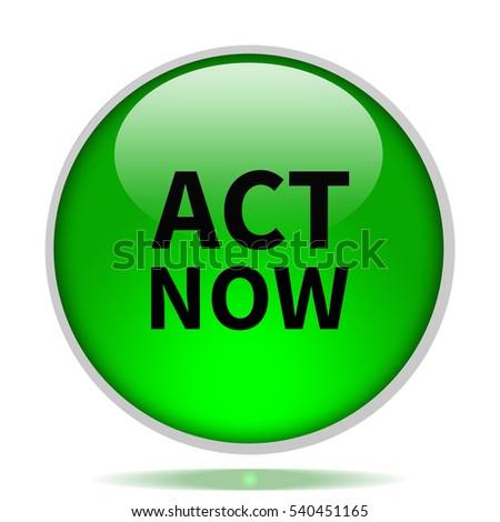 Act now icon. Internet button.