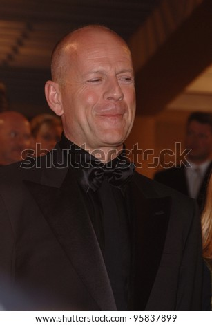 "Actor BRUCE WILLIS at the gala screening of ""Over the Hedge"" at the 59th Annual International Film Festival de Cannes. May 17, 2006  Cannes, France.  2006 Paul Smith / Featureflash"
