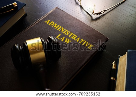 Administrative law and gavel on a table.