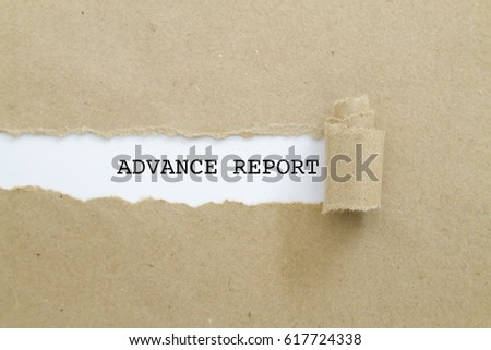 ADVANCE REPORT word written under torn paper. #617724338